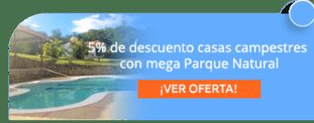 5% de descuento casas campestres con mega Parque Natural - MSV Asociados Ltda