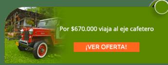 Por $670.000 viaja al eje cafetero - Viajes Verano Tours T&L