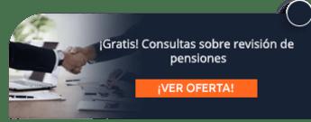 ¡Gratis! Consultas sobre revisión de pensiones - Experto en Pensiones