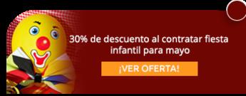 30% de descuento al contratar fiesta infantil para may
