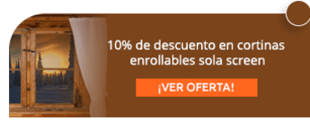 10% de descuento en cortinas enrollables sola screen - Cortinas Yaneth