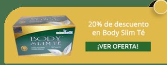 20% de descuento en Body Slim Té