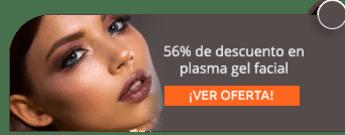 56% de descuento en plasma gel facial - Fisioestetica Spa