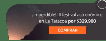 ¡Imperdible! III festival astronómico en La Tatacoa por $329.900 - Tegua Guardianes de la Naturaleza