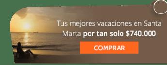 Tus mejores vacaciones en Santa Marta por tan solo $740.000 - Viajes Shaday