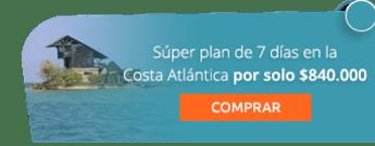 Súper plan de 7 días en la Costa Atlántica por solo $840.000 - Viajes Shaday