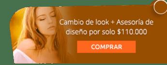¡Transfórmate! Cambio de look + Asesoría de diseño por solo $110.000 - Asesoría de Imagen