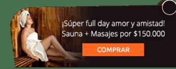 ¡Súper full day amor y amistad! Sauna + Masajes por $150.000 -  Fisioestetica Spa