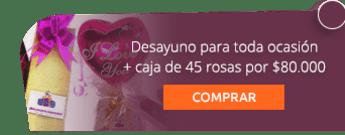 Desayuno para toda ocasión + caja de 45 rosas por $80.000 - Anchetas Store