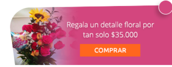 Regala un detalle floral por tan solo $35.000 - Creaciones Liz