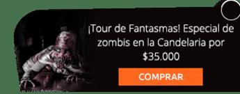 ¡Tour de Fantasmas! Especial de zombis en la Candelaria por $35.000 - AE Colombia Travel