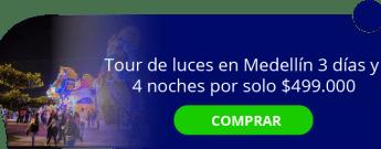 Tour de luces en Medellín 3 días y 4 noches por solo $499.000 - Amazonikos Viajes y Turismo