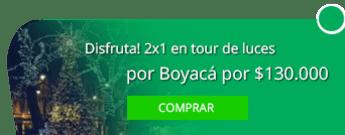 ¡Disfruta! 2x1 en tour de luces por Boyacá por $130.000 - SE&R SAS +EVENTOS