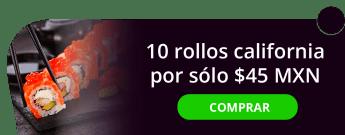 10 rollos california por sólo $45 MXN. - Sushi Japanito