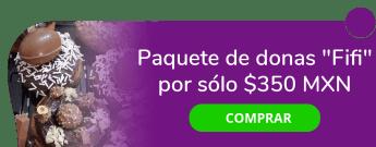 """Paquete de donas """"Fifi"""" por sólo $350 MXN - Pedacito Mio"""