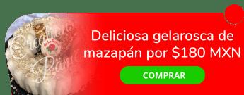 ¡No te la puedes perder! Deliciosa Gelarosca de Mazapán por sólo $180 MXN - Creations Pämë