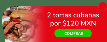 Combo Tortas Cubanas (2) por sólo $120 MXN - Tortas El Primo