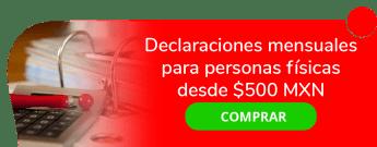 ¡Aprovecha! Declaraciones mensuales para personas físicas desde $500 MXN - Despacho Contable Ceron