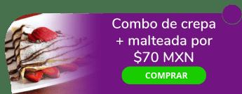 Combo de crepa más malteada por sólo $70 MXN - House And Flavor