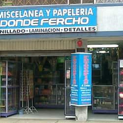 Miscelanea y Papelería Donde Fercho en Bogotá