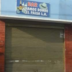 Bar Vamos Donde El Paisa L.A. en Bogotá