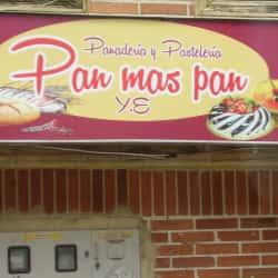 Panaderia y Pasteleria Pan y Mas Pan en Bogotá