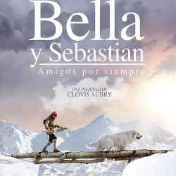 Bella y Sebastián 3