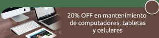 20% OFF en mantenimiento de computadores, tabletas y celulares - Systemmas
