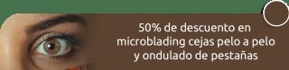50% de descuento en microblading cejas pelo a pelo y ondulado de pestañas - Fransheska Medical Spa