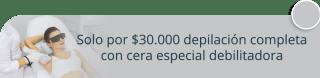 Solo por $30.000 depilación completa con cera especial debilitadora - D.Ariel Peluquería Barbería y Depilación