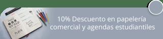10% Descuento en papelería comercial y agendas estudiantiles - AB Publicidad y Acabados