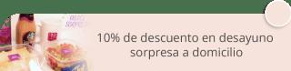 10% de descuento en desayuno sorpresa a domicilio - Desayunos a Domicilio Dolce Sorpresa
