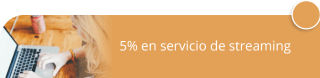 5% en servicio de streaming - ARE Producciones y Eventos