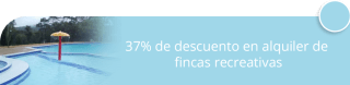 37% de descuento en alquiler de fincas recreativas - Vacaciones Recreativas