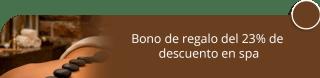 Bono de regalo del 23% de descuento en spa - Novastética