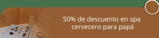 50% de descuento en spa cervecero para papá - Centro de Relajación y Spa Femeki