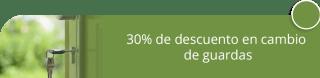 30% de descuento en cambio de guardas - Arvarcerrajería