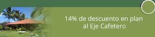 14% de descuento en plan al Eje Cafetero - Viajes Shaday SAS