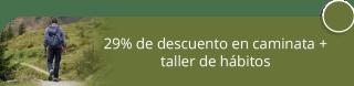 29% de descuento en caminata + taller de hábitos - Caminantes Bogotá