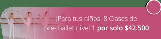 ¡Para tus niños! 8 Clases de pre- ballet nivel 1 por solo $42.500 - Monserrat Club de baile deportivo