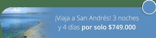 ¡Viaja a San Andrés! 3 noches y 4 días por solo $749.000 - Amazonikos Viajes