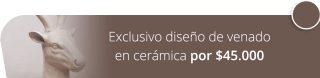 Exclusivo diseño de venado en cerámica por $45.000 - Casa de Palo Cerámica y Decoración