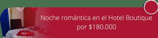 Noche romántica en el Hotel Boutique por $180.000 - Nuevo Normandía - Hotel Boutique
