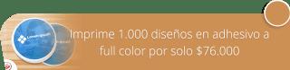 Imprime 1.000 diseños en adhesivo a full color por solo $76.000 - Area 5 Publicidad
