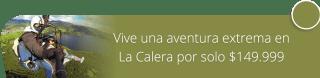 Vive una aventura extrema en La Calera por solo $149.999 - Aventura Extrema La Calera