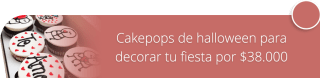 Cakepops de halloween para decorar tu fiesta por $38.000 - Madame Cupcakes