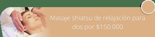 Masaje shiatsu de relajación para dos por $150.000 - Saman Spa