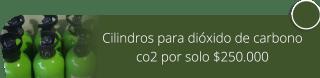 Cilindros para dióxido de carbono co2 por solo $250.000 - Indegas Bogotá