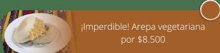 ¡Imperdible! Arepa vegetariana por $8.500 - Sofía Express