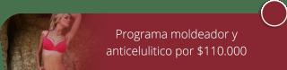 Programa moldeador y anticelulitico por $110.000 - Fisioestetica Spa